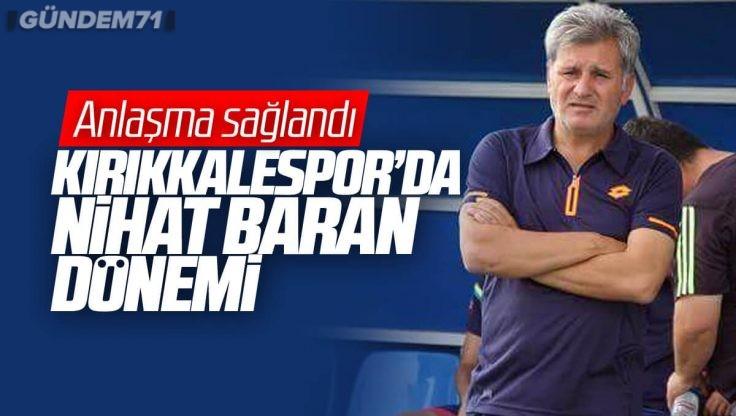 Nihat Baran Kırıkkale Büyük Anadoluspor'da