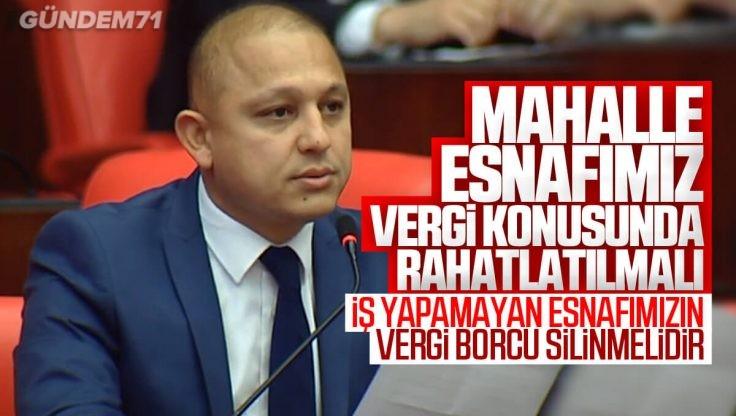 Ahmet Önal, Mahalle Esnafının Yaşadığı Ekonomik Sıkıntıları TBMM'de Dile Getirdi