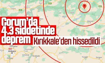 Çorum'da Deprem; Kırıkkale'den Hissedildi