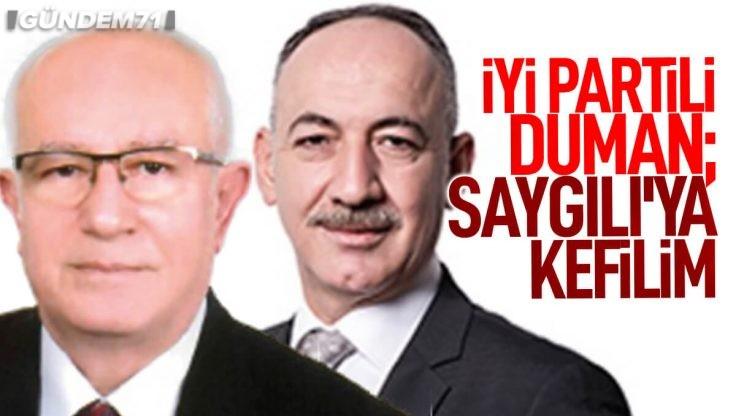 İYİ Partili Duman'dan Başkan Saygılı'ya Övgü