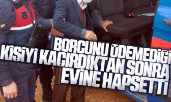 Kırıkkale'de Borcunu Ödemediği Kişiyi Kaçırdıktan Sonra Evine Hapsetti