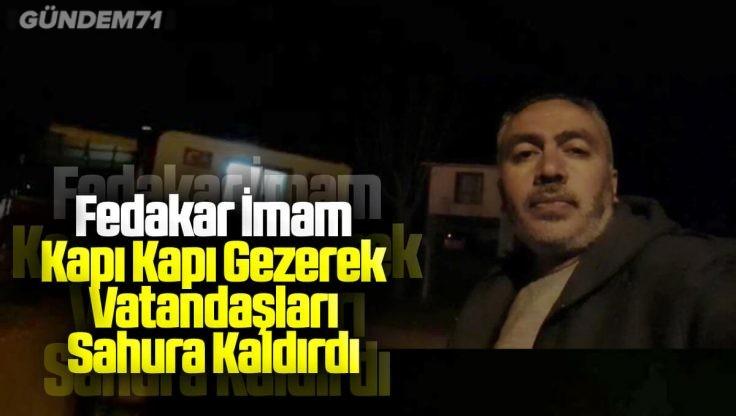 Kırıkkale'de Fedakar İmam Kapı Kapı Dolaştı
