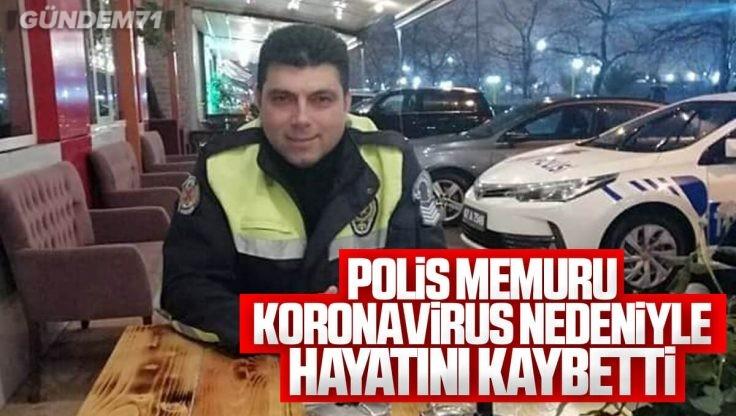Kırıkkaleli Polis Memuru Koronavirüs'e Yenik Düştü