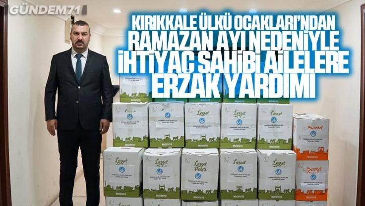Kırıkkale Ülkü Ocakları İhtiyaç Sahiplerine Erzak Yardımı Yaptı