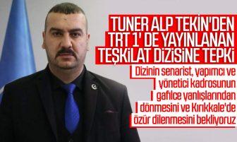 Tuner Alp Tekin'den TRT 1'de Yayınlanan Teşkilat Dizisine Sert Tepki