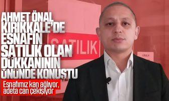"Ahmet Önal, ""Esnafımıza Kulak Verin"""