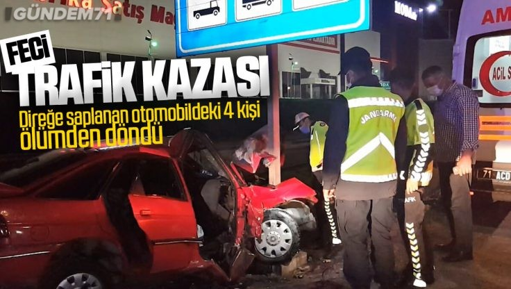 Kırıkkale'de Feci Trafik Kazası; 4 Kişi Yaralandı