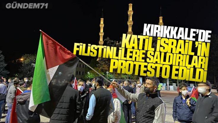 Kırıkkale'de İsrail'in Filistinlilere Yönelik Saldırıları Protesto Edildi