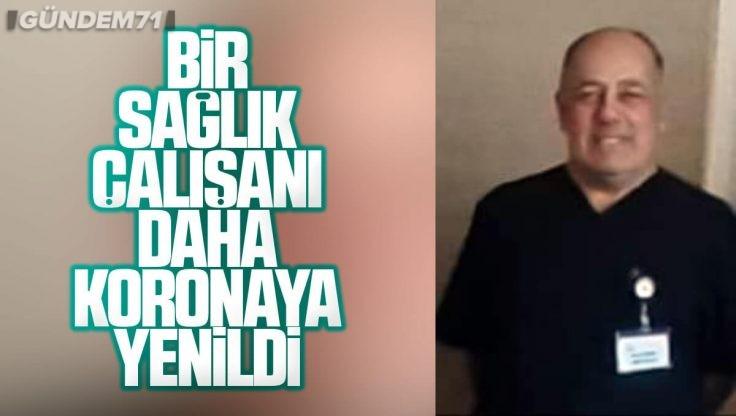 Kırıkkale'de Bir Sağlık Çalışanı Daha Koronavirüs'ten Yaşamını Yitirdi
