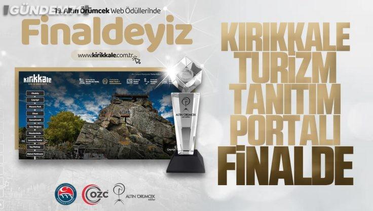 Kırıkkale Turizm Tanıtım Portalı Finale Kaldı