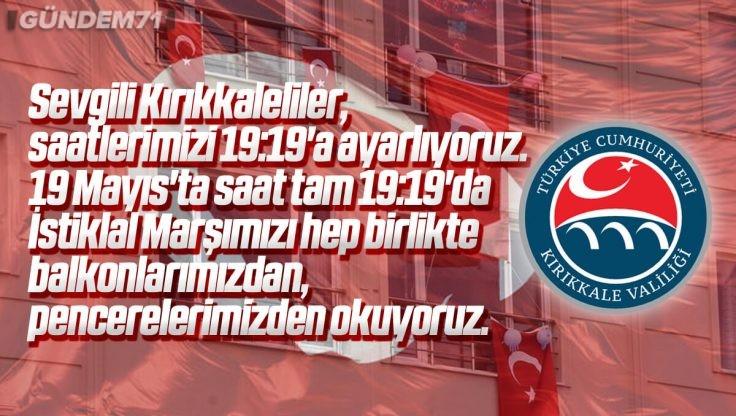 Kırıkkale Valiliği 19 Mayıs'ta Balkonlardan İstiklal Marşı Okumaya Davet Etti