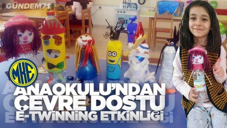 MKE Anaokulu'ndan e-Twinning Projesi Kapsamında Çevreci Etkinlik