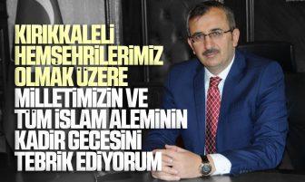 Kırıkkale Valisi Yunus Sezer'den Kadir Gecesi Mesajı