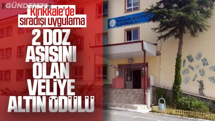 Kırıkkale Hasan Ali Yücel İlkokulunda Aşısını Olan Velilere Altın Ödülü