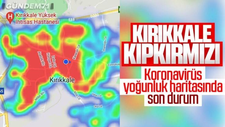 Kırıkkale'de Risk Yoğunluğu Haritası Git Gide Kızarıyor