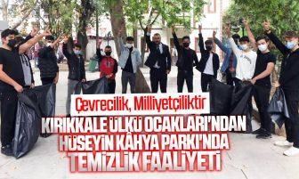 Kırıkkale Ülkü Ocakları Hüseyin Kâhya Parkı'nda Temizlik Faaliyeti Yaptı