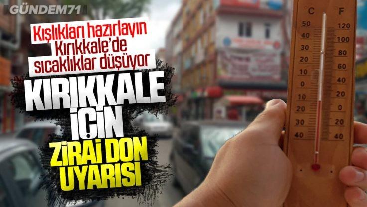 Kırıkkale'de Valiliğinden Zirai Don Uyarısı