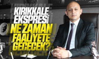 Ahmet Önal, Kırıkkale Ekspresi İle İlgili Yazılı Soru Önergesi Verdi