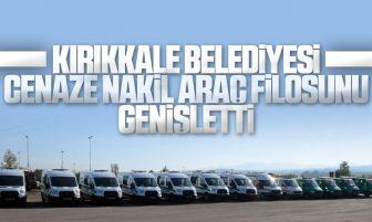 Kırıkkale Belediyesi Cenaze Nakil Filosunu Genişletti