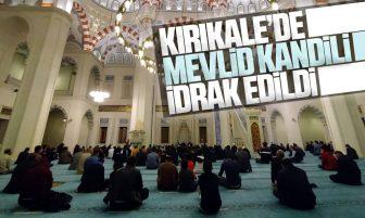 Kırıkkale'de Camilerde Mevlid Kandili İdrak Edildi