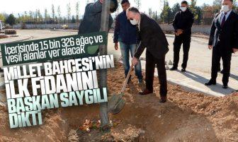 Kırıkkale Millet Bahçesi'nin İlk Fidanını Başkan Saygılı Dikti