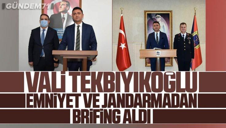 Kırıkkale Valisi Bülent Tekbıyıkoğlu, Emniyet ve Jandarma'dan Brifing Aldı