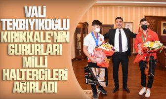 Vali Tekbıyıkoğlu Kırıkkaleli Dünya ve Avrupa Şampiyonu Milli Haltercileri Ağırladı