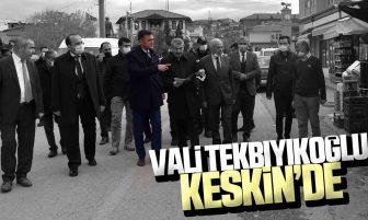 Kırıkkale Valisi Bülent Tekbıyıkoğlu Keskin'de Ziyaretlerde ve İncelemelerde Bulundu