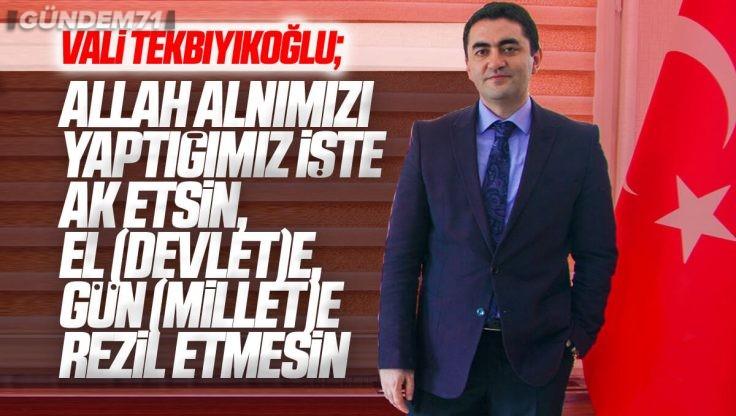 Kırıkkale Valisi Bülent Tekbıyıkoğlu, Atama Sonrası Mesaj Yayımladı